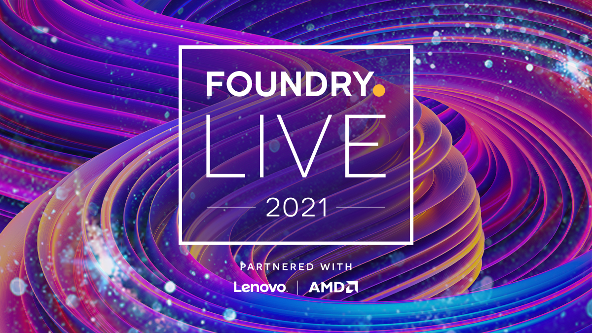 Here's how to attend Foundry Live 2021